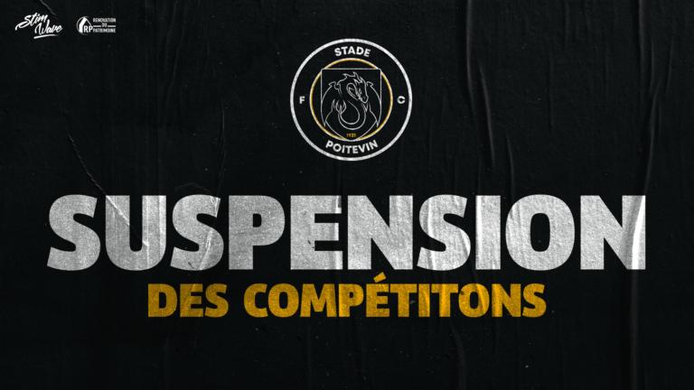 SUSPENSION DE LA COMPÉTITION