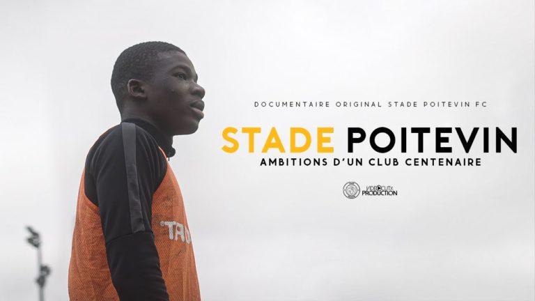 Ambitions d'un club centenaire   Documentaire original Stade Poitevin FC