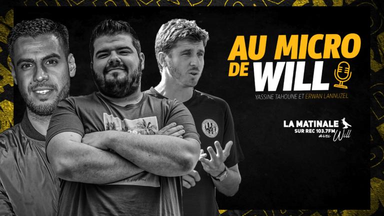 Yassine Tahoune et Erwan Lannuzel au micro de Will !